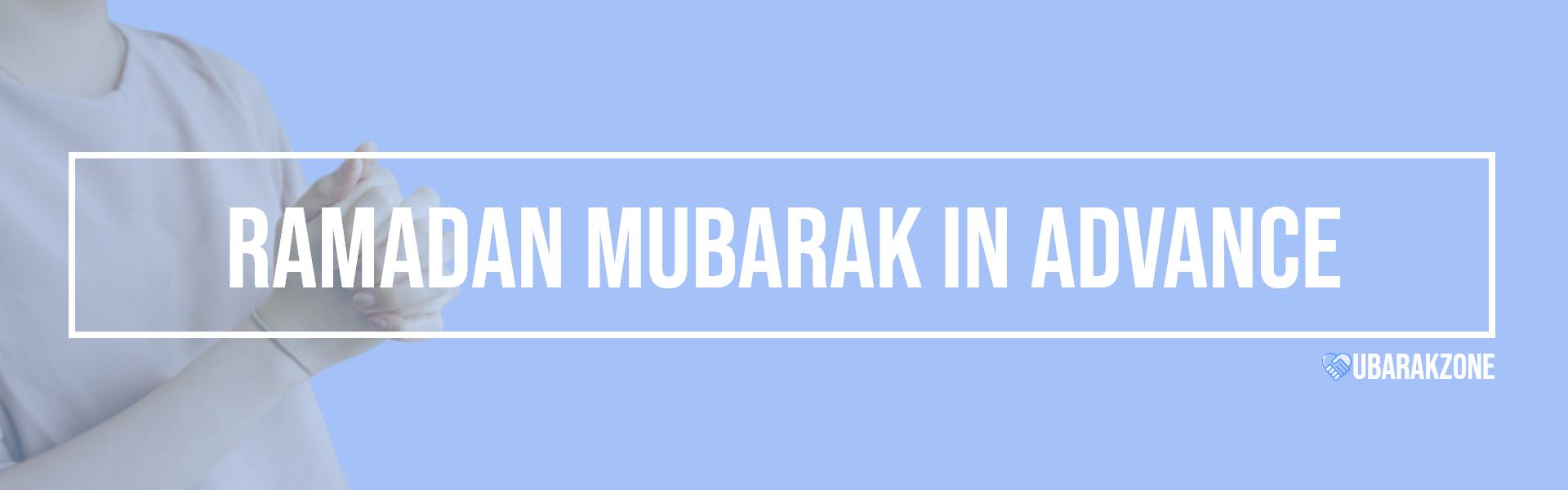 advance ramadan mubarak wishes messages