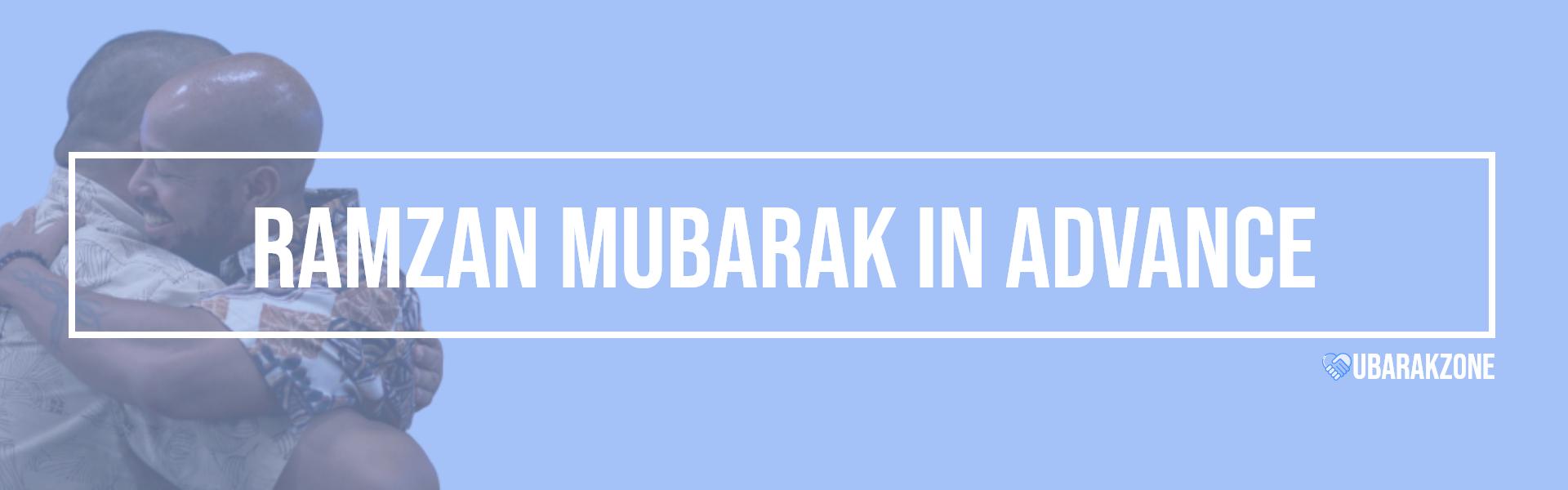 advance ramzan mubarak wishes messages