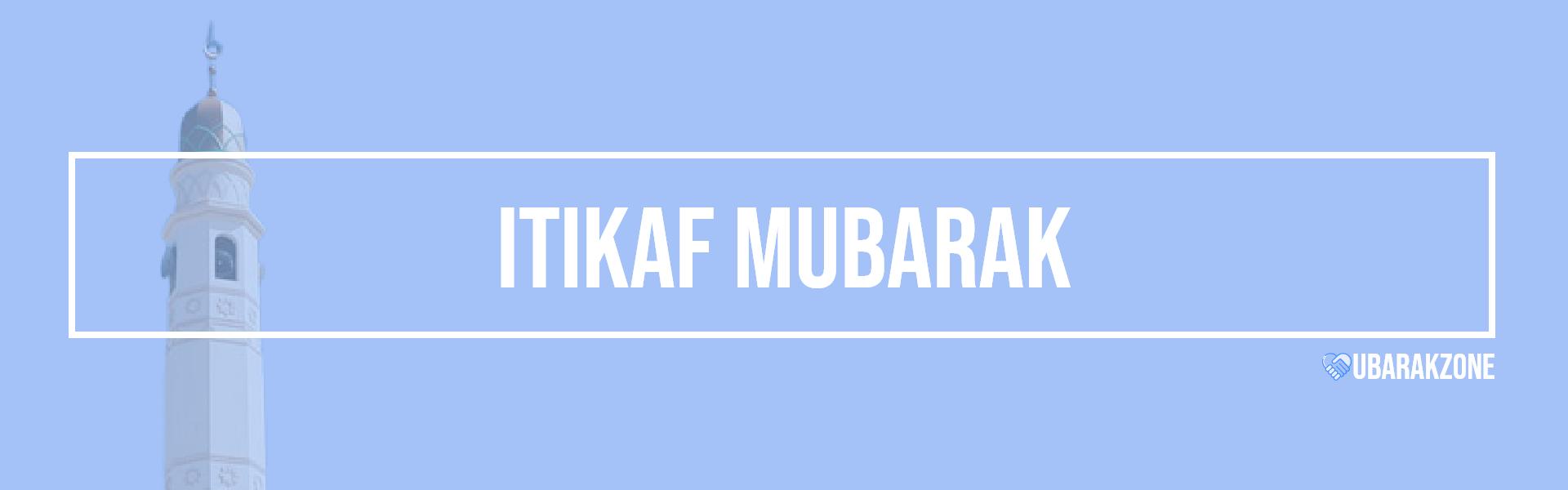 itikaf mubarak wishes messages