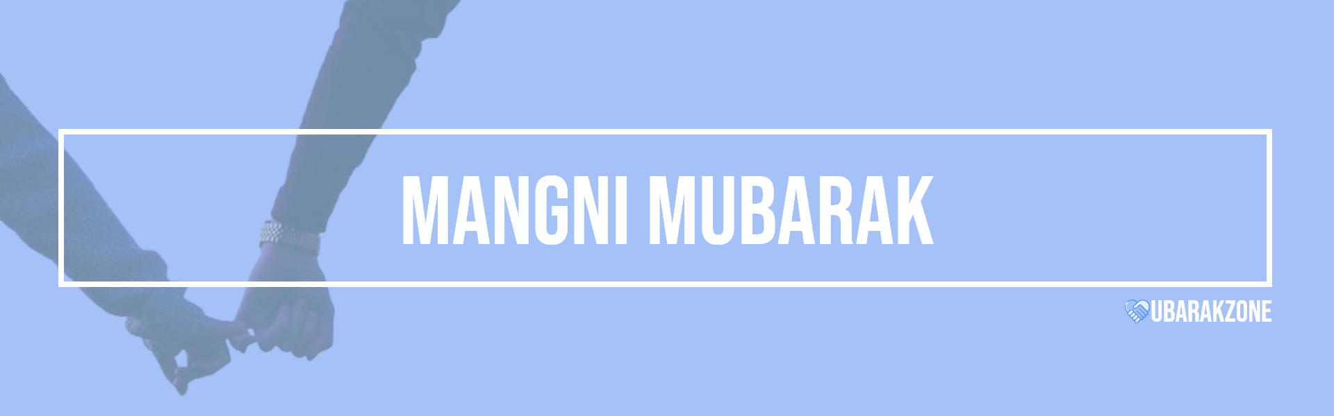 mangni mubarak wishes messages
