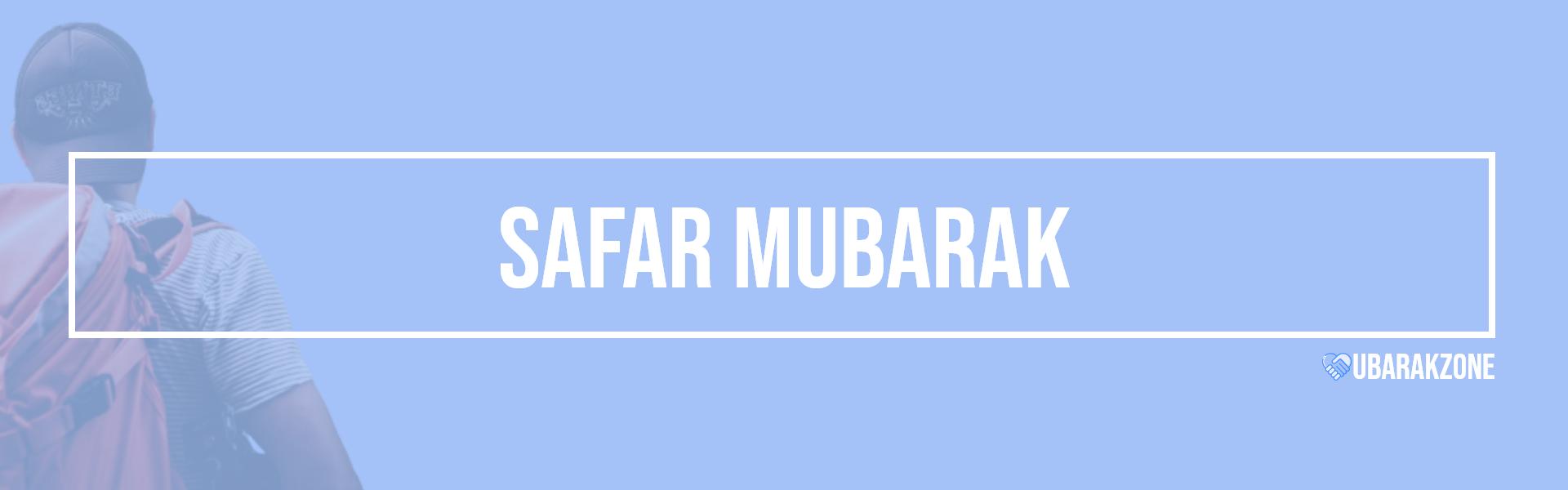 safar mubarak wishes messages