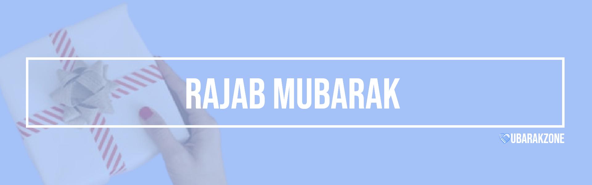 rajab mubarak wishes messages
